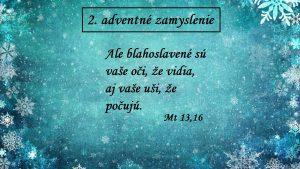 2. adventné zamyslenie