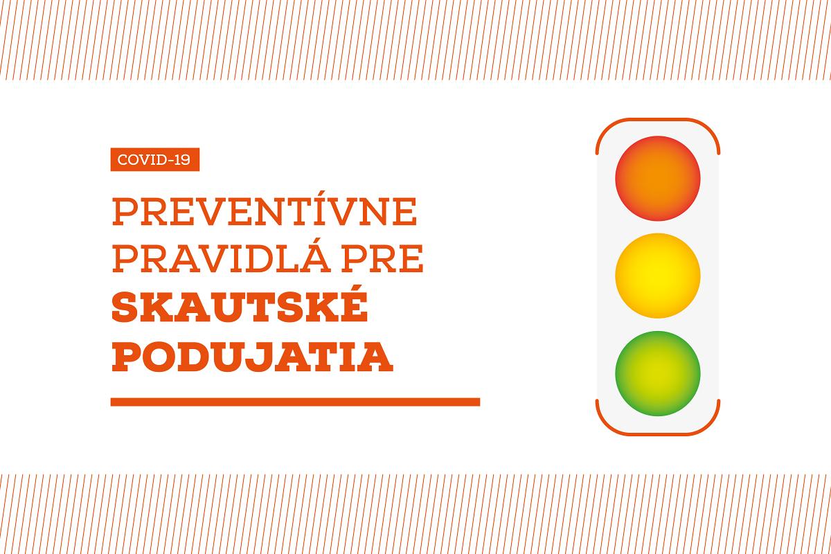 Nové preventívne pravidlá pre skautské stretnutia